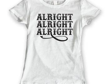 Alright Alright Alright  Women's Jr Fit T-Shirt DT0497