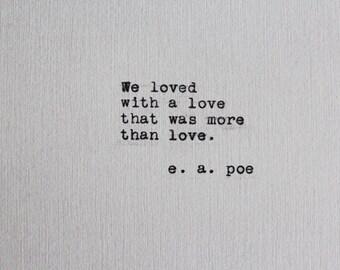 Edgar Allan Poe Romantic Typewriter Quote - Annabel Lee Quote on Grey Cardstock