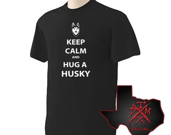 Husky - Keep Calm Hug A Husky