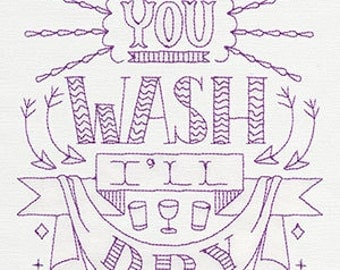 You Wash I'll Dry Embroidered Flour Sack Hand /Dish Towel