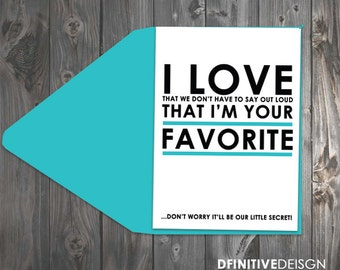 Your Favorite Fathers Day/Mothers Day Card - Printable or Printed - 5x7 folded Father's Day Card