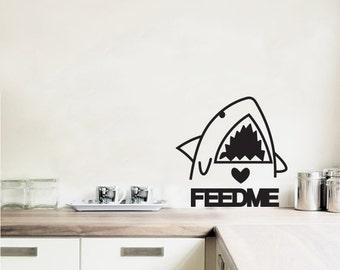 Wall Decal Feed Me Shark- Vinyl Door Decal- Home Decor- Wall Art