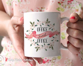 Office Sweet Office, Cheeky Quote Mug, Floral Quote Mug, Ceramic Mug, Painted Floral Mug, Tea Cup, Under 50