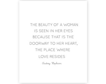 INSTANT DOWNLOAD art print - The beauty of a woman Audrey Hepburn quote - 8x10 inches