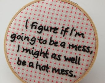 Quote from The Mindy Project Modern Embroidery Hoop Wall Hanging Decor. Ready to Ship!