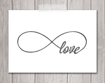 Infinity Love Print - 5x7 Inspirational Print. Printable Art, Typography, Infinity Love Art, Wall Art, Valentines, Home Decor