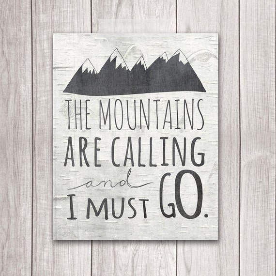 The Mountains Are Calling and I Must Go Printable Etsy