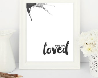You Are Loved  8x10 printable