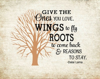 Give The Ones You Love Roots Wings Daila Lam  -Wood Sign, Canvas, Print