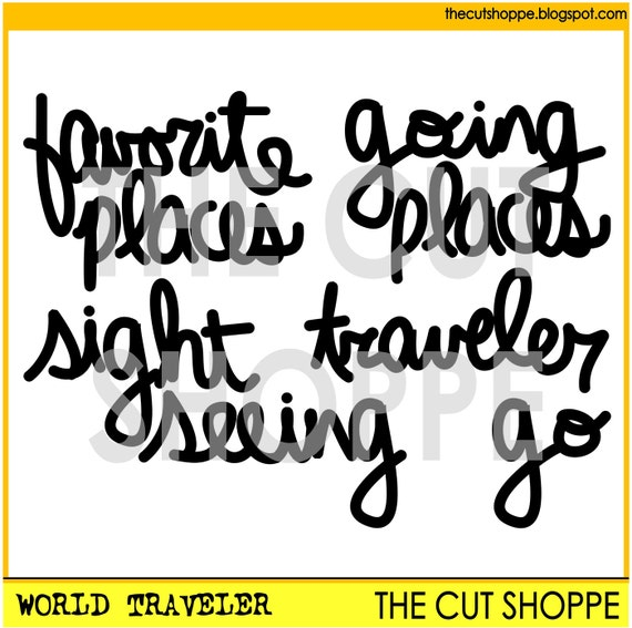 The World Traveler cut file consists of 5 travel themed word phrases, that can be used on your scrapbooking and papercrafting projects.