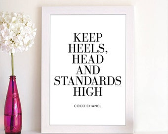 Printable Keep Heels Head And Standards High Coco Chanel Black White High Fashion Quote Inspirational Home Decor Office Decor Wall Art