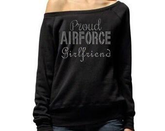 Proud Airforce Girlfriend Sweater Proud Airforce Girlfriend Support the Airforce Airforce Love Military Support Airforce Deployment Support.
