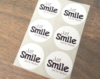 Stickers (6 pieces) 3,8 cm Just smile and be fabulous (D04)