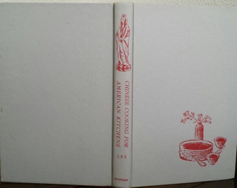 Chinese Cooking for American Kitchens Cookbook by Calvin Lee 1958