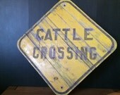 Vintage Cattle Crossing Sign Wood Wooden Hand Painted Early 1900's Maine Street Yellow Cow Xing Folk Art Primitive Original