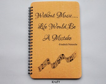 """Life Without Music Journal- Notebook - Sketchbook - Diary - Scrapbook   -5.5"""" x 8.5""""- Laminated Covers"""