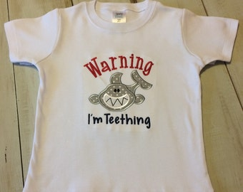 Boy's or Girl's Teething Tshirt or Bodysuit, Warning I'm Teething, Shark Applique