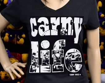 CARNY LIFE  Carnival Sideshow midway carnival ride game freakshow t-shirt graphic tee carnie coney island carnie fair