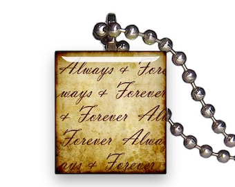 Always And Forever Text Script Vintage - Reclaimed Scrabble Tile Pendant Necklace
