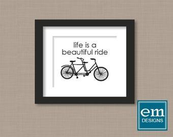 Printable Tandem Bike Art, Digital Instant Download, DIY Printing, life is a beautiful ride, sale