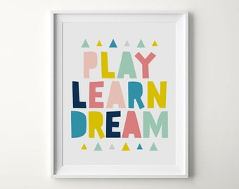 Digital Nursery Art, Printable Kids Art, Play Learn Dream, Art For Kids Room, Playful Home Decor, Digital Download Wall Art