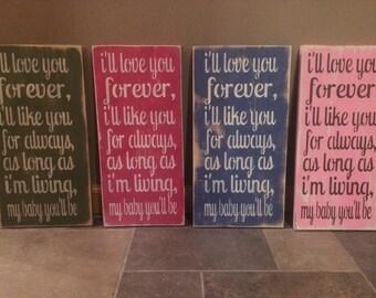 I Love You Forever wooden sign