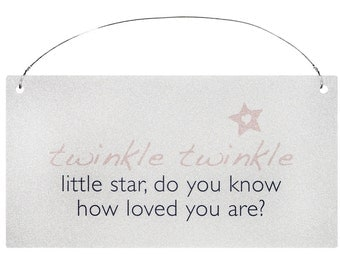 Baby Girl Sign Wall Plaque.  Baby Girl Gift. Twinkle Twinkle Little Star, Do You Know How Loved You Are?