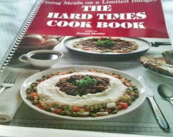 The Hard Times Cook Book. 1983