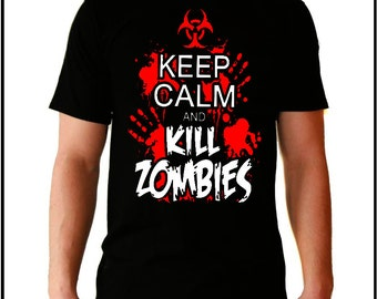 Camiseta Keep calm and kill zombies, zombie, zombi,  walking dead , varias tallas sizes