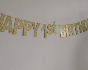 Gold Happy 1st Birthday Banner, Sparkly Gold Glitter Birthday Banner, Birtnday Decor, Girl's Birthday Party Banner