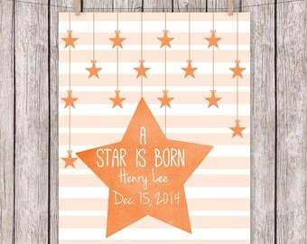 Nursery Printable Art Print, A Star is Born, Personalized, Orange, Nursery, Baby, Gift, Wall Art, 8 x 10