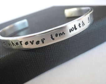 Home is wherever I'm with you - Edward Sharpe and the Magnetic Zeros - Hand stamped aluminum cuff bracelet for girlfriend, fiancee, or wife