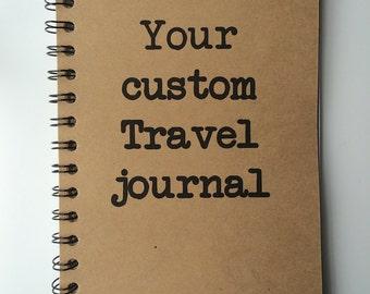 Custom Journal, Travel Journal, Travel Notebook, Custom Notebook, Notebook, Personalized, escapades, Adventure, Sketchbook, Custom Book