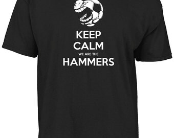 West Ham United - Keep calm we are the Hammers t- shirt