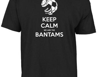 Bradford City - Keep calm we are the Bantams t-shirt