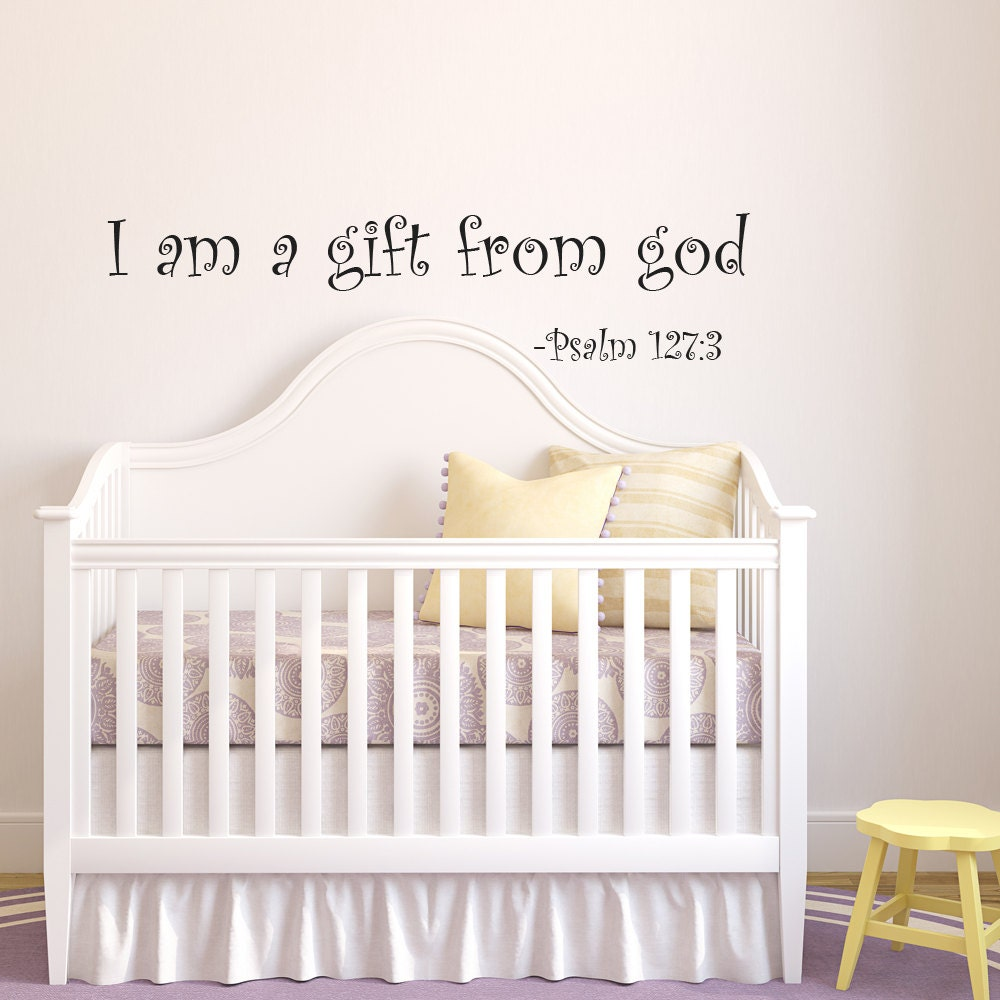 I Am A Gift Of God Nursery Wall Decal Baby Vinyl Wall Quotes - Bible verse nursery wall decals