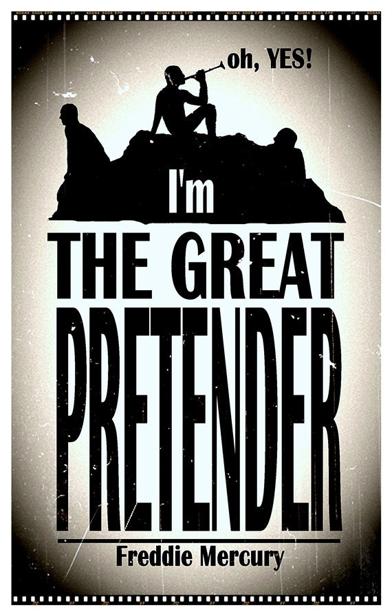 Oh Yes I'm The Great Pretender Queen / Freddie Mercury