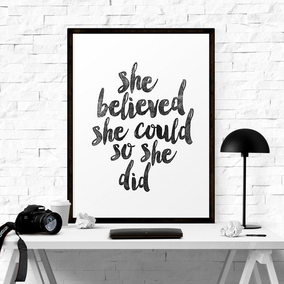 Art Digital Print Poster She Believed She Could so She Did Typography Motivation Inspiration Home Decor Giclee Screenprint Letterpress Style