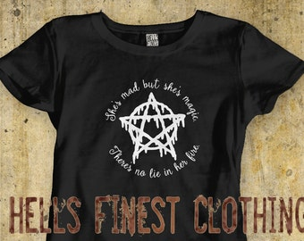 Womens T-Shirt She's Mad But She's Magic Theres No Lie In Her Fire Pentagram