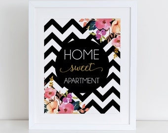 Home Sweet Apartment Printable Art Print, Floral Wall Art, Instant Download, Printable Home Decor, 8x10 Printable, Chevron Print