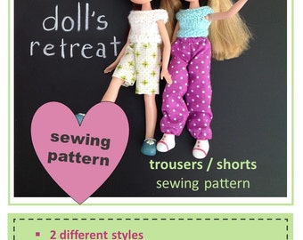 Sewing pattern for trousers / shorts for rescued recycled made under Bratz doll