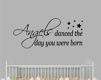 Angels danced the day you were born - Wall Decal