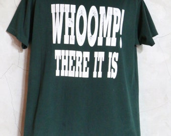 t shirt, 90s tee, t-shirt, tshirt, Whoomp! There It Is vintage shirt T Team 1992 green