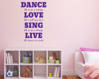 Dance, Love, Sing, Live Wall Sticker - Quote Wall Decal