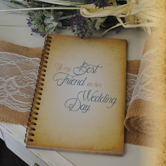 for Friends, Writing Journal GiftTo My Best Friend on her Wedding ...