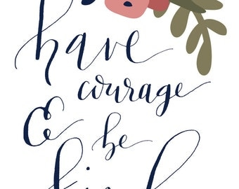 Have Courage Download Print