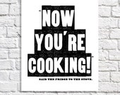 Kitchen Quote Print Cooking Gift Idea Typographic Print Funny Kitchen Wall Art Black And White Kitchen Decor Small Poster Present For Cook