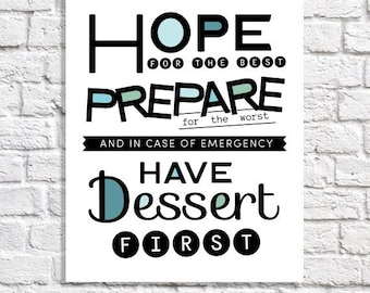 Dessert Art Print For Kitchen Typography Funny Sayings Quote Poster Eat Dessert First Black & White Dining Room Wall Decor Housewarming Gift