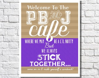 Peanut Butter And Jelly Art Unique Kitchen Decor Funny Kitchen Poster Cafe Sign Family Quote Print Typography Print Dining Room Wall Artwork