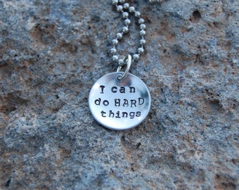 I can do HARD things - Aluminum necklace